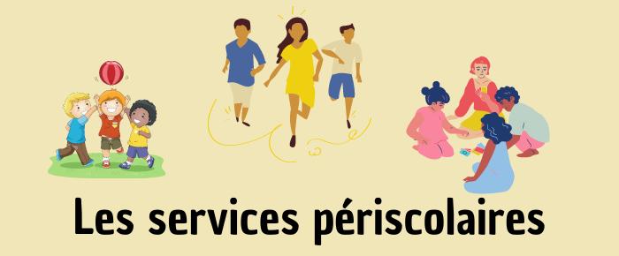 Les services périscolaires